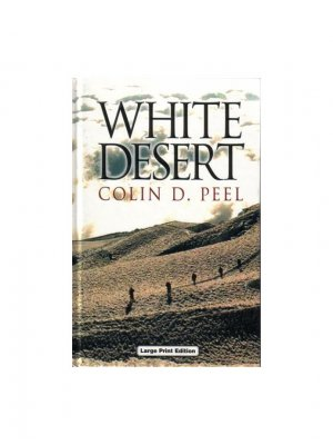 White Desert (Colin D. Peel)