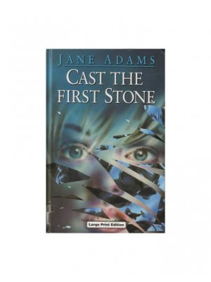 Cast the first stone (Jane Adams)